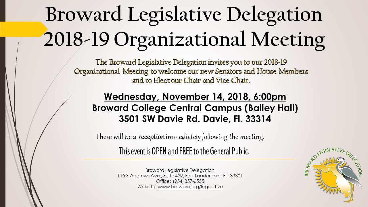 The Alliance Broward Legislative Delegation 2018 19 Organizational